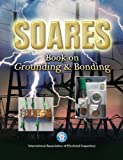 Soares Book on Grounding, NEC-2011, International Association of Electrical Inspectors, 1890659576