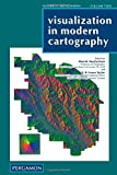 Visualization in Modern Cartography 9780080424163