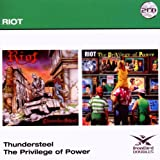 Riot: Thunder Steel/The Privilege Of Power (2CD) (Audio CD)