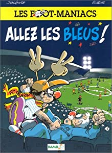 """Afficher """"Les foot maniacs n° 1 Les foot maniacs tome 1"""""""