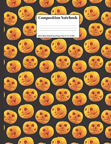 Composition Notebook: Halloween Orange Jack O Lanterns Pumpkin