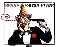 Savoir vivre par Claude Serre