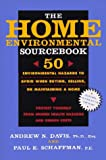 The Home Environmental Sourcebook: 50 Environmental Hazards to Avoid When Buying, Selling, or Maintaining a Home
