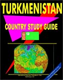 Turkmenistan Country Study Guide, Ibp Usa, 073978000X