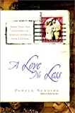 A Love No Less: Two Centuries of African American Love Letters