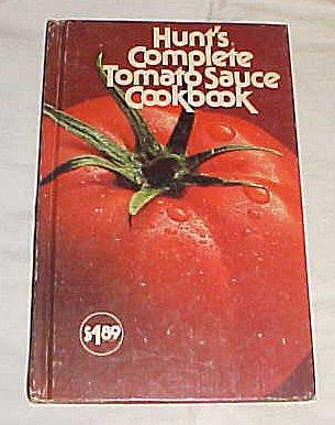 Tomato Sauce Recipe - Hunt's Complete Tomato Sauce Cookbook Hardback 1976