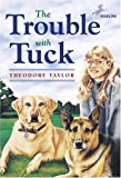 The Trouble with Tuck, Theodore Taylor, 0440416965
