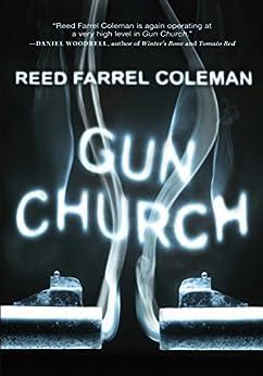 Gun Church by [Coleman, Reed Farrel]
