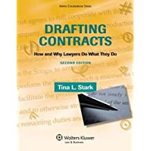 Drafting Contracts: How & Why Lawyers Do What They Do, Second Edition (Aspen Coursebook)