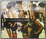 NCAA Oregon Ducks 2013 Cheer Calendar ()