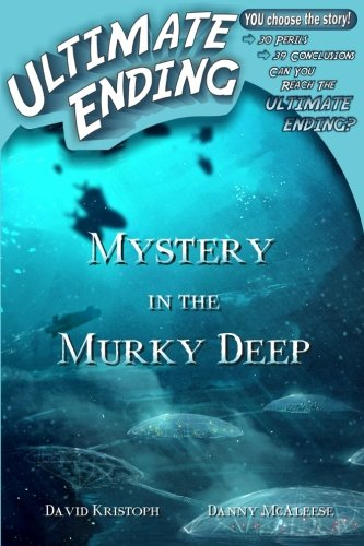 Mystery in the Murky Deep (Ultimate Ending) (Volume 10)