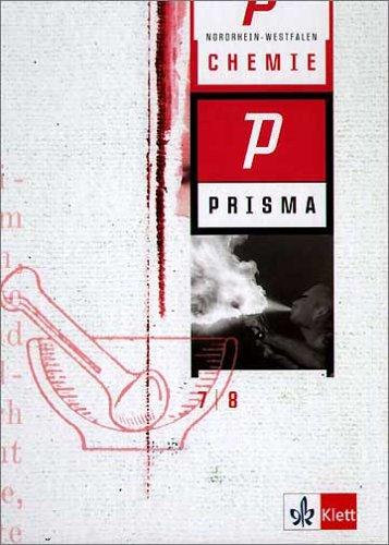 Prisma Chemie - Ausgabe für Nordrhein-Westfalen / Schülerbuch. 7./8. Schuljahr