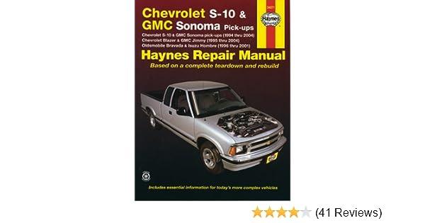 haynes repair manual chevrolet s 10 and gmc sonoma pick ups 1994 rh amazon com GM Service Manuals Two-Door 1999 GMC Jimmy