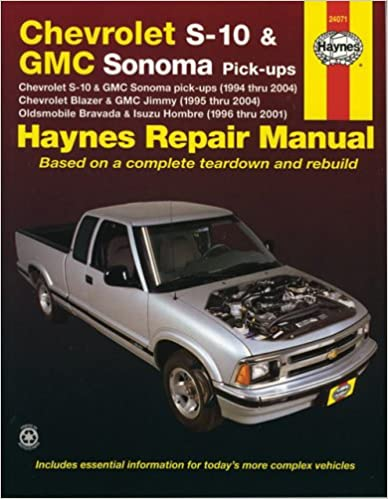 haynes repair manual: chevrolet s-10 and gmc sonoma pick-ups,(1994 thru  2004) chevrolet blazer and gmc jimmy,(1995 thru 2004) oldsmobile bravada  and isuzu