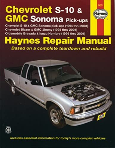 haynes repair manual chevrolet s 10 and gmc sonoma pick ups 1994 rh amazon com 1994 chevy s10 blazer repair manual pdf 2001 s10 blazer repair manual