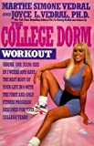College Dorm Workout, Simone Marthe and Joyce L. Vedral, 0446394777