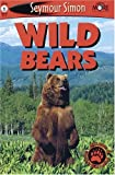 Wild Bears, Seymour Simon, 1587171449