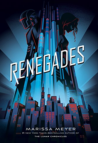 Renegades by [Meyer, Marissa]