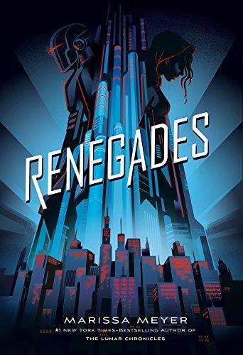 Renegades by [Meyer, Marissa]