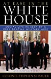 At Ease in the White House, Stephen Bauer, 1589790790