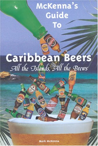 Search : McKenna's Guide to Caribbean Beers