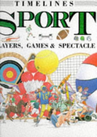 Sport: Players, Games and Spectacle (Timelines)
