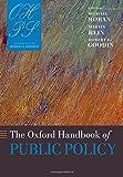The Oxford Handbook of Public Policy (Oxford Handbooks)