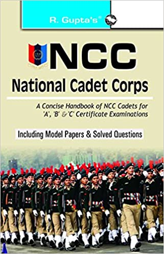 Buy NCC: Handbook of NCC Cadets for 'A', 'B' and 'C' Certificate