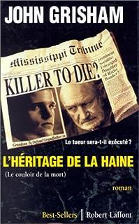 Le couloir de la mort : roman, Grisham, John