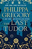 #9: The Last Tudor (The Plantagenet and Tudor Novels)