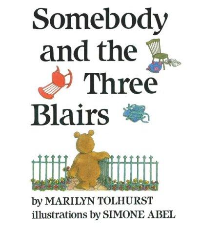 Somebody and the Three Blairs: Marilyn Tolhurst, Simone Abel ...