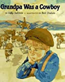Grandpa Was a Cowboy, Silky Sullivan, 0531088618