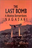The Last Bomb, David C. Milam, 1571686274