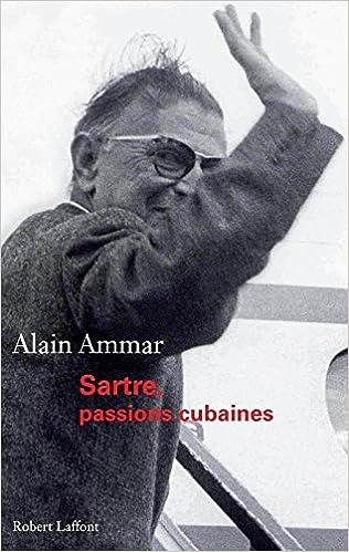 Lire Sartre, passions cubaines pdf