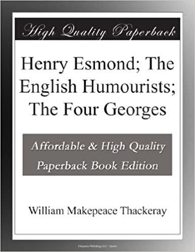 Book Henry Esmond; The English Humourists; The Four Georges