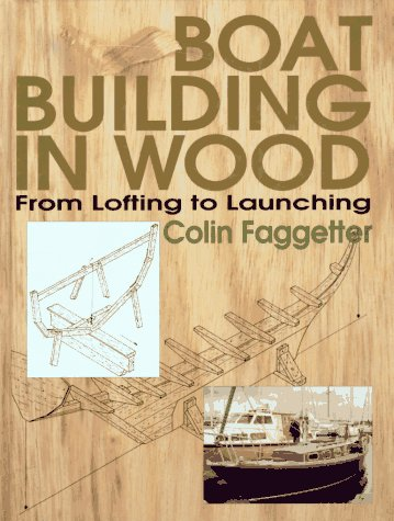 Boat Building in Wood: From Lofting to Launching