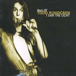 Todd Rundgren Best Of I Saw The Light Amazon Com Music
