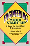 img - for Engineering Your Start-Up: A Guide for the High-Tech Entrepreneur book / textbook / text book
