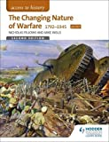 Access to History: The Changing Nature Of Warfare 1792-1945 for OCR