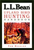 img - for L.L. Bean Upland Bird Hunting Handbook book / textbook / text book
