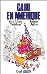 Cabu en Amérique par Guillebaud