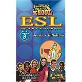 Standard Deviants: Esl Program 8 - Verb & Infiniti