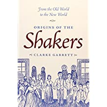 Origins of the Shakers
