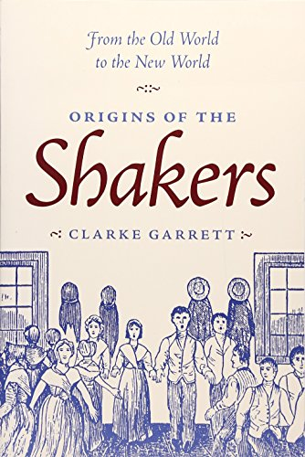 Spirit Possession and Popular Religion: From the old world to the new world: Origins of the Shakers
