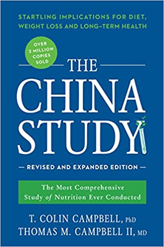 The China Study: Revised And Expanded Edition: The Most Comprehensive Study Of Nutrition Ever Conducted And The Startling Implications For Diet, Weight Loss, And Long-term Health por T. Colin Campbell Ph.d. epub