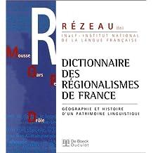 Dict. regionalismes de France géo. patrim. linguis