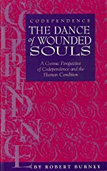 Codependence: The Dance of Wounded Souls