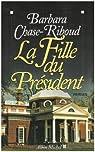 La fille du président par Chase-Riboud