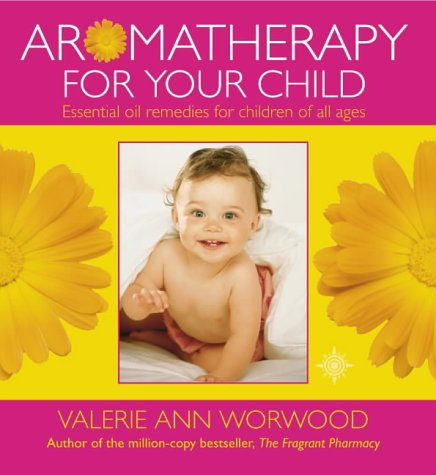 Aromatherapy for Your Child