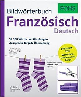 Pons Bildwörterbuch Französisch 16000 Wörter Und Wendungen Mit